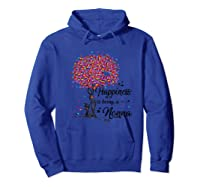 Happiness Is Being A Nonna Tshirt Cute Mother\\\'s Day Gifts T-shirt Hoodie Royal Blue