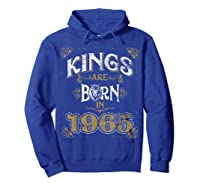Kings Are Born In 1965 Bday Gifts 55th Birthday Shirts Hoodie Royal Blue