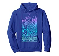 The Empress Tarot Card Rider Waite Witchy Shirts Hoodie Royal Blue
