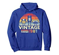 1981 Shirt. Vintage Birthday Gift, Funny Music, Tech Humor T-shirt Hoodie Royal Blue
