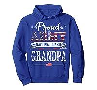 Proud Army National Guard Grandpa T-shirt U.s. Military Gift T-shirt Hoodie Royal Blue
