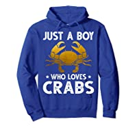 Just A Boy Who Loves Crabs Cute Animals Lovers Shirts Hoodie Royal Blue