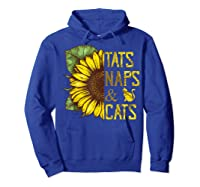 Sunflower Tats Naps & Cats Sunflower Tshirt Cat Lover Gifts Hoodie Royal Blue
