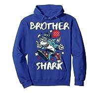 Brother Shark Doo Doo Bro Fun Uncle Birthday Gift Idea Shirts Hoodie Royal Blue