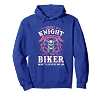 Proud Biker\\\'s Wife Forget A Knight In Shining Armor T Shirt T-shirt Hoodie Royal Blue