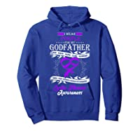 Wear Purple For My Godfather Cystic Fibrosis Support Shirts Hoodie Royal Blue