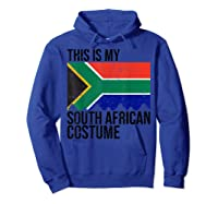 This Is My South African Flag Costume Design For Halloween Shirts Hoodie Royal Blue