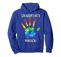 Straight Not Narrow Shirt Lgbt Pride Support Tee Hoodie Royal Blue