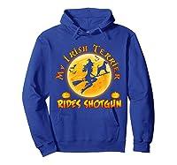 My Irish Terrier Dog Rides Shotgun Halloween Costumes Dogs T-shirt Hoodie Royal Blue