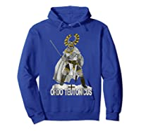 Knights Of The Teutonic Order Shirts Hoodie Royal Blue