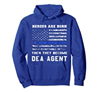 Agent Hero Born As An Officer Thin Blue Line Shirts Hoodie Royal Blue