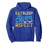 Eat Sleep Swim Repeat Funny Swimmer Gif Shirts Hoodie Royal Blue