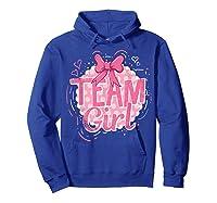 Team Girl Gender Reveal Party Pregancy T-shirt Hoodie Royal Blue