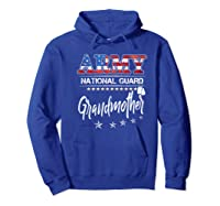 Army National Guard Grandmother Of Hero Military Family Shirts Hoodie Royal Blue