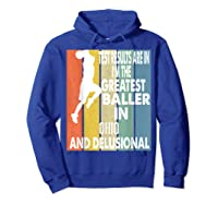 The Greatest Baller In Ohio Basketball Player T-shirt Hoodie Royal Blue