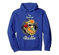 My Weekend Hustle Dj T-shirt T-shirt Hoodie Royal Blue