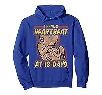 Pro Life Shirt - Catholic Tee - I Have A Heartbeat T-shirt Hoodie Royal Blue