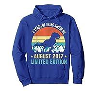 Born August 2 Limited Edition 2nd Birthday Dinosaur Shirts Hoodie Royal Blue