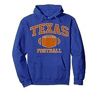 Texas Football - Tx Vintage Varsity Style T-shirt Hoodie Royal Blue
