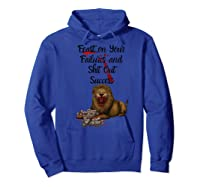 St On Your Failures Lion Success Hustle Work Grind Money Premium T-shirt Hoodie Royal Blue