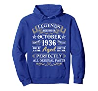 Legends Were Born In October 1936 84th Birthday Gifts T-shirt Hoodie Royal Blue