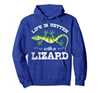 Life Is Better With A Lizard Shirts Hoodie Royal Blue