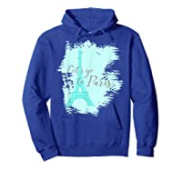 Let\\\'s Go To Paris Eiffel Tower France French Souvenir T-shirt Hoodie Royal Blue
