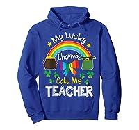 Rainbow Shamrock My Lucky Charms Call Me Tea Shirts Hoodie Royal Blue