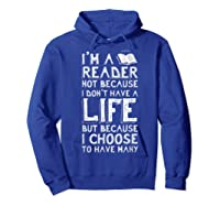 I Am A Reader Book Quote Bookworm Reading Literary T-shirt Hoodie Royal Blue