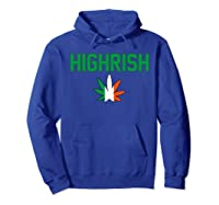 St. Patrick's Day Highrish Shirts Hoodie Royal Blue