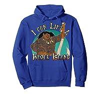 Moana Maui I Can Lift A Whole Island Graphic Shirts Hoodie Royal Blue
