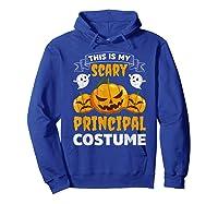 Principal Halloween This Is My Scary Principal Costume Shirts Hoodie Royal Blue