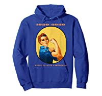 Right To Vote Centennial Xix 19th Adt Gift Shirts Hoodie Royal Blue