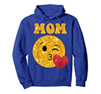 Emoji Gift For Mom Kissing Emoji Heart Mothers Day Shirts Hoodie Royal Blue