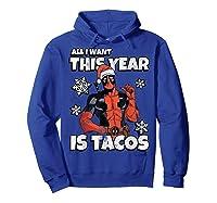 Deadpool Santa Hat I Want Tacos Christmas Shirts Hoodie Royal Blue