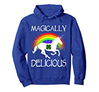 Magically Delicious Unicorn St Patrick's Day Ns Shirts Hoodie Royal Blue