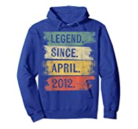 8 Year Old Gifts Legend Since April 2012 8th Birthday Shirts Hoodie Royal Blue