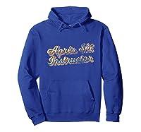 Apres Ski Instructor 70s 80s Ski T-shirt - Apre Ski  Hoodie Royal Blue
