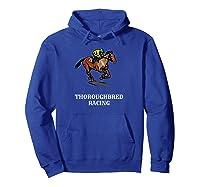 Thoroughbred Horse Racing Shirts Hoodie Royal Blue