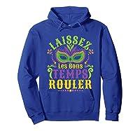 Laissez Les Bons Temps Rouler Mardi Gras Mask Shirts Hoodie Royal Blue