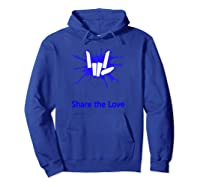 Share And Love For Beautiful Shirts Hoodie Royal Blue