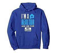 I'm A Realtor Real Estate Agent Agency Shirts Hoodie Royal Blue
