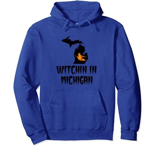 Witchin In Michigan Michigander Witch Halloween Mitten Map Pullover Hoodie