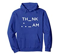 I Think Therefore I Am Puzzle Decode Gift T Shirt Hoodie Royal Blue