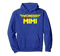 Wonder Mimi Mother S Day Gift Mom Grandma T Shirt Hoodie Royal Blue