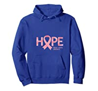 Have Hope Breast Cancer Awareness Month Support Team T Shirt Hoodie Royal Blue