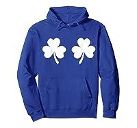 Shamrock Bra Funny T Shirt For Saint Patrick S Paddy S Day Hoodie Royal Blue