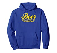 Beer Breakfast Of Champions T-shirt Vintage Inspired Funny Raglan Baseball Tee Hoodie Royal Blue