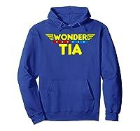 Wonder Tia Mother S Day Gift Mom Grandma T Shirt Hoodie Royal Blue