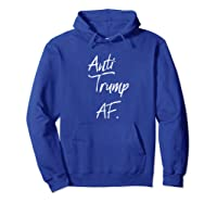 Anti Trump Af T Shirt 1 45 Impeach Protest Resist Hoodie Royal Blue